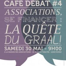 affiche café débat se financer, la quête du Graal